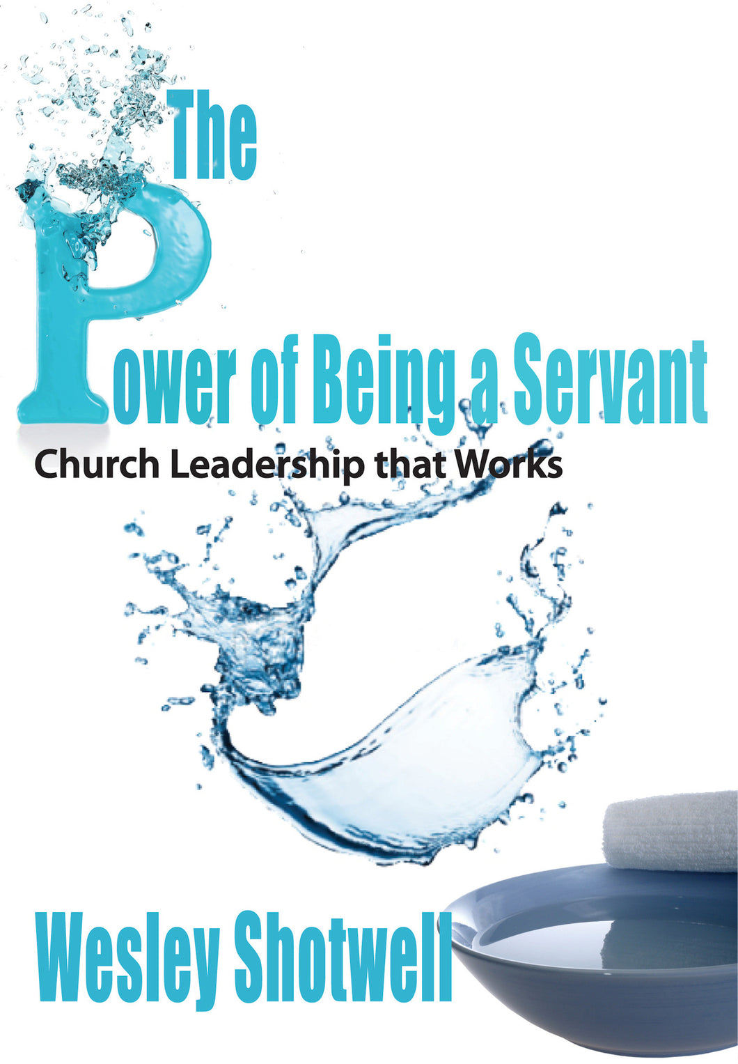 The Power of Being a Servant
