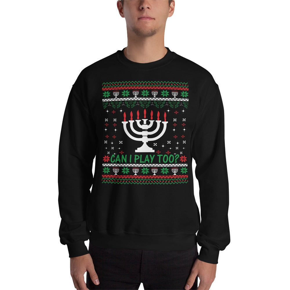 CAN I PLAY TOO? UGLY SWEATER