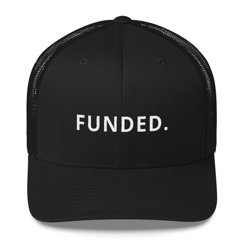 FUNDED. TRUCKER CAP