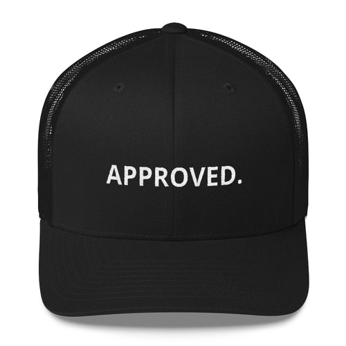 APPROVED. TRUCKER CAP
