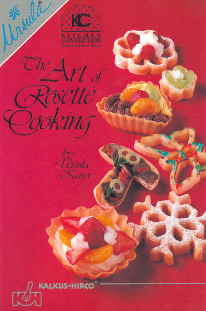 The Art of Rosette Cooking Recipe Book
