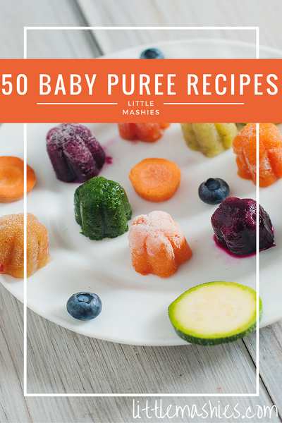 50 Baby Puree Recipes by Little Mashies