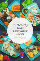 Little Mashies 10 Healthy Kids Lunchbox Ideas