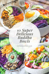 Little Mashies 10 Super Delicious Buddha Bowls