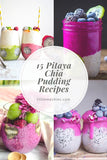 Little Mashies 15 Pitaya Chia Pudding Recipes