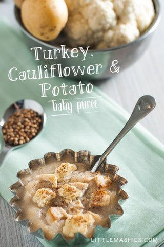 Baby food recipe Turkey, Cauliflower & Potato puree from Little Mashies reusable food pouches. For free recipe ebook go to Little Mashies website or Amazon