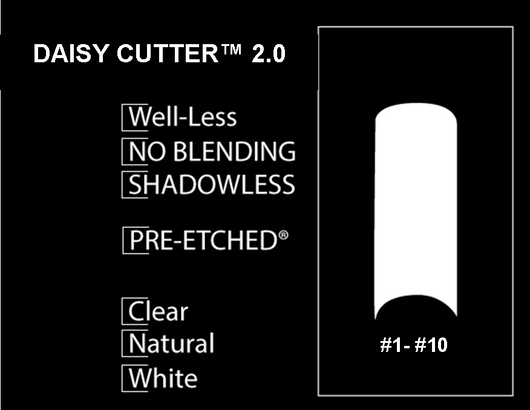 PRE-ETCHED® DAISY CUTTER™ 2.0  PRO NAIL TIPS - 100 CT. ASSORTED BOX - WHITE . NATURAL . CLEAR