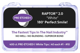 400 CT. - PRE-ETCHED® RAPTOR™ 2.0 PRO NAIL TIPS - WHITE, NATURAL & CLEAR
