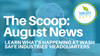 The Scoop: August News from Wash Safe Industries