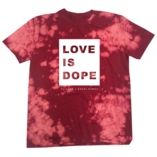 LOVE IS DOPE | RED BLEACH OUT [W]