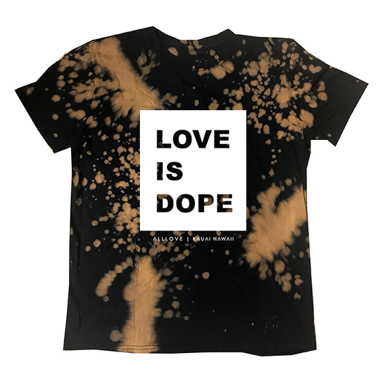 LOVE IS DOPE | BLACK BLEACH OUT [M]