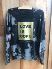 GOLD LOVE IS DOPE | BLEACH OUT FLEECE