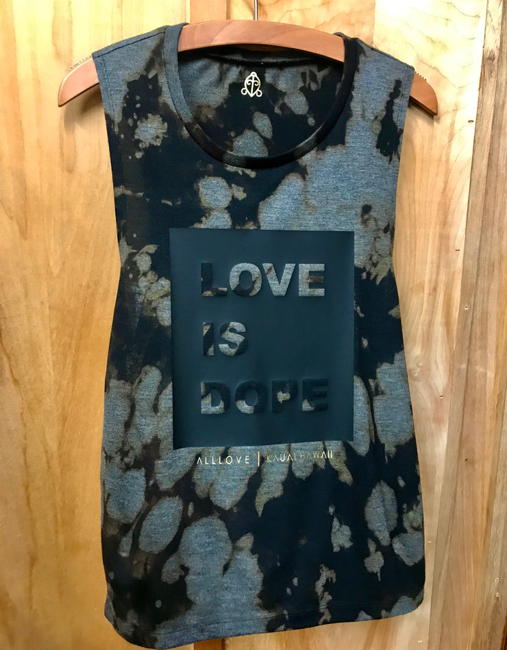 LOVE IS DOPE | Bleach Out Muscle Tank