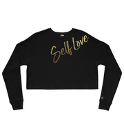 SELF LOVE | BOLD STATEMENT CROP FLEECE PULLOVER