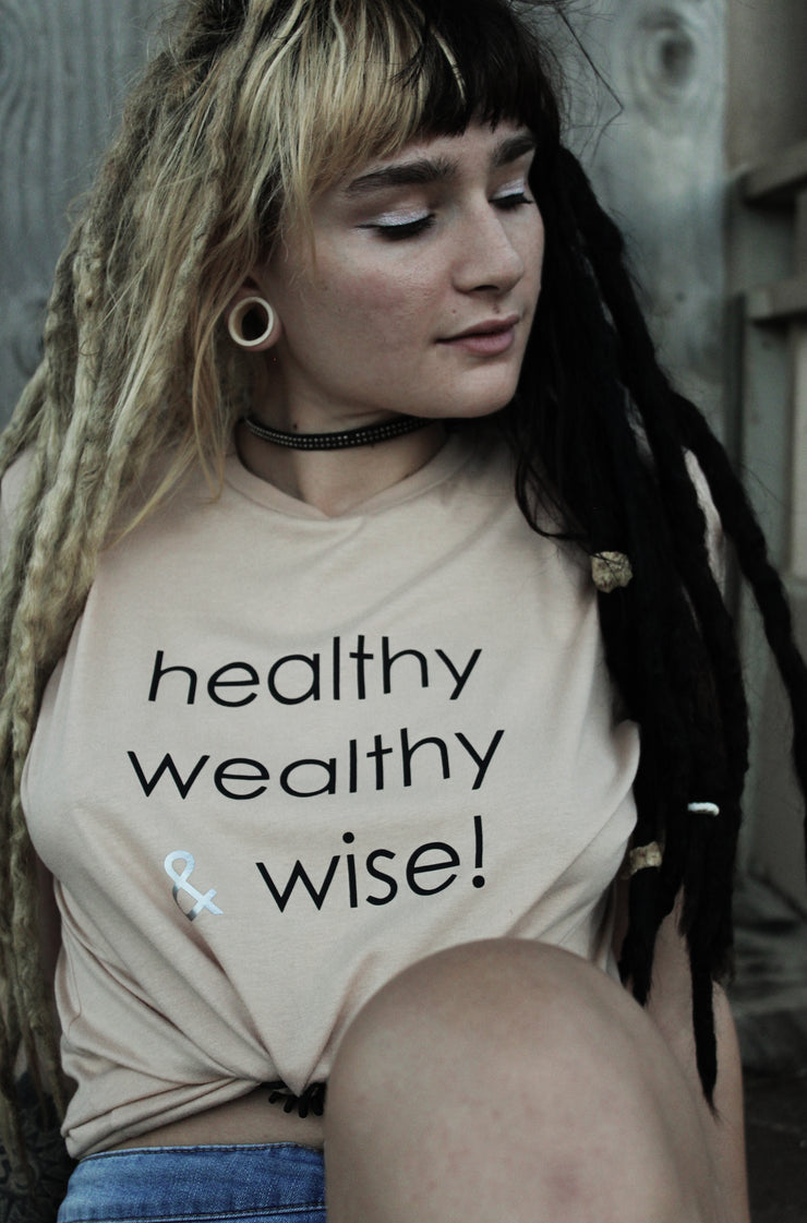 healthy wealthy & wise | Tee [W]
