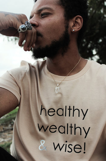 healthy wealthy & wise | Tee