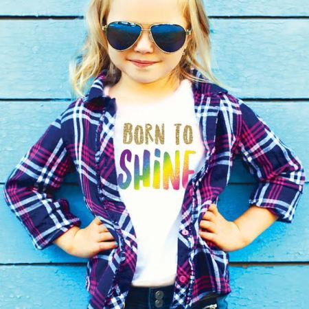 Born to Shine Kids T