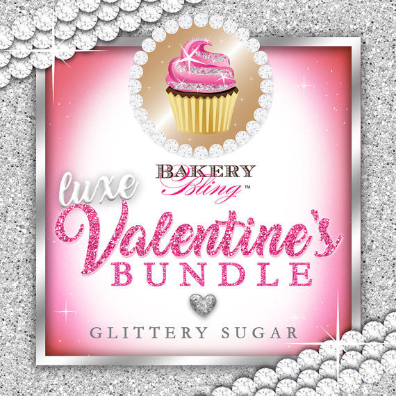 Deluxe Valentine's Day Bundle - Glass Glitz™ & Bakery Bling™