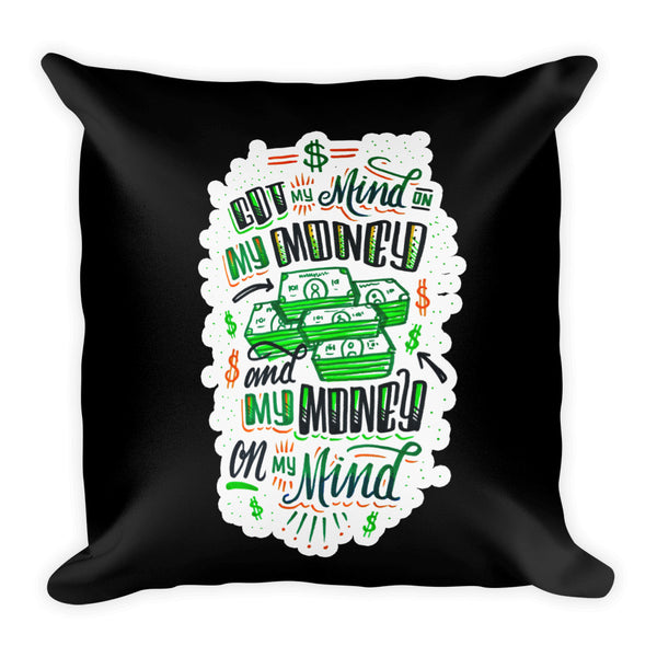 Mind on my Money - Pillow BLACK