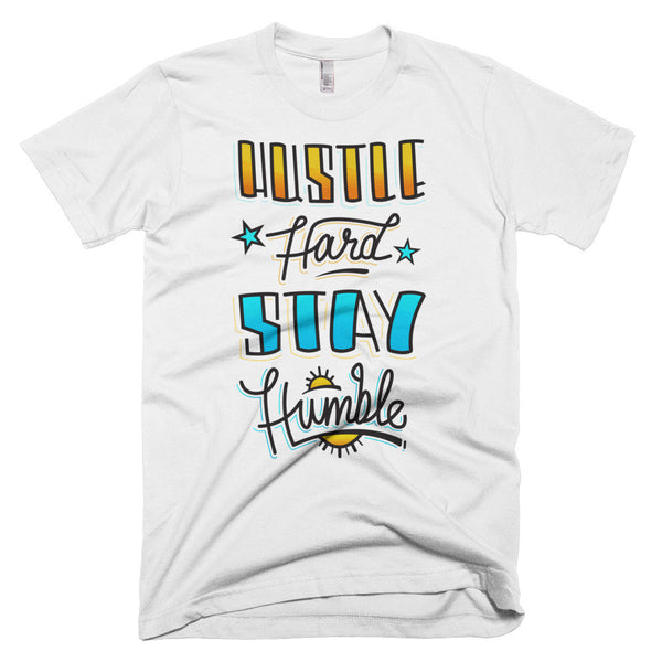 Men's t-shirt -- Hustle Hard Stay Humble