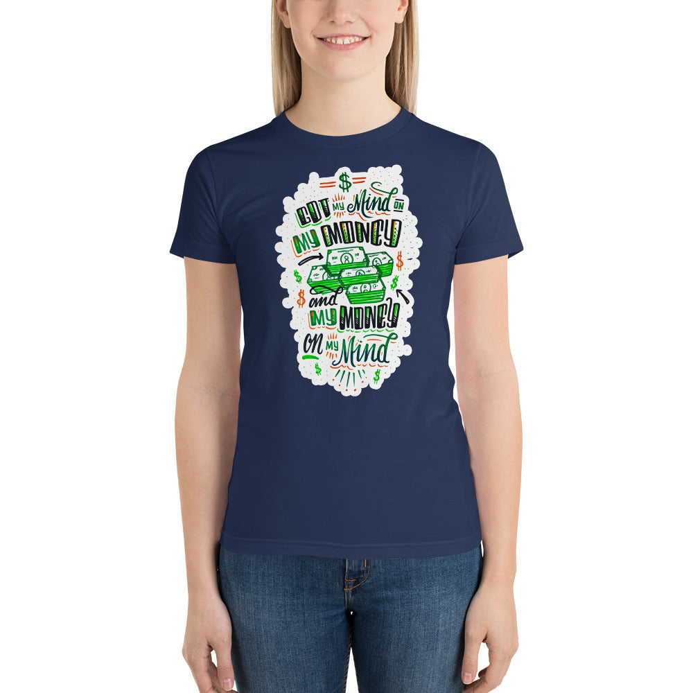 Mind on my Money - Women's t-shirt