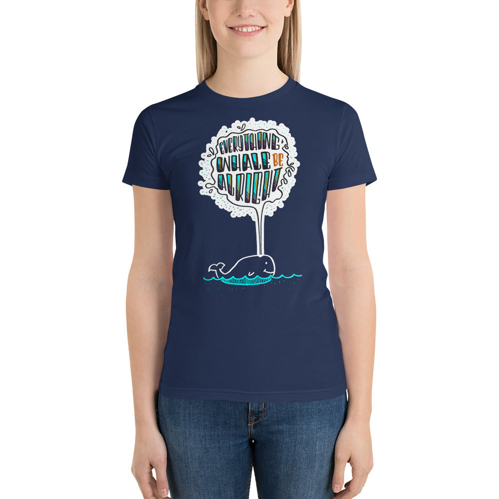 Everything Whale be Alright - Women's t-shirt