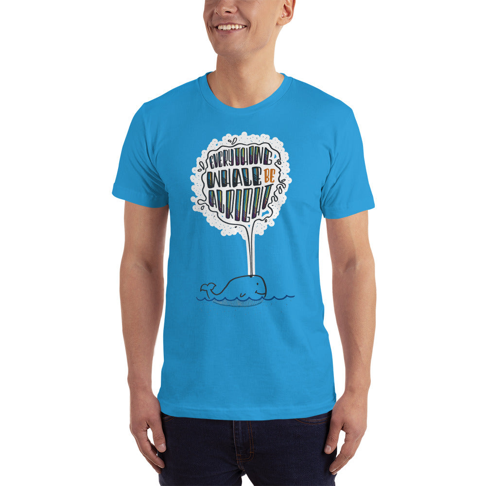 Everything Whale be Alright - Men's T-shirt