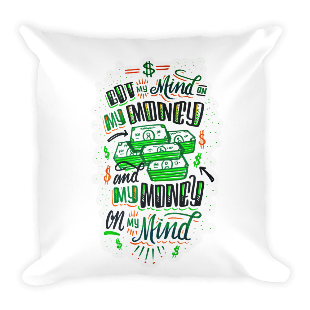 Mind on my money - Pillow