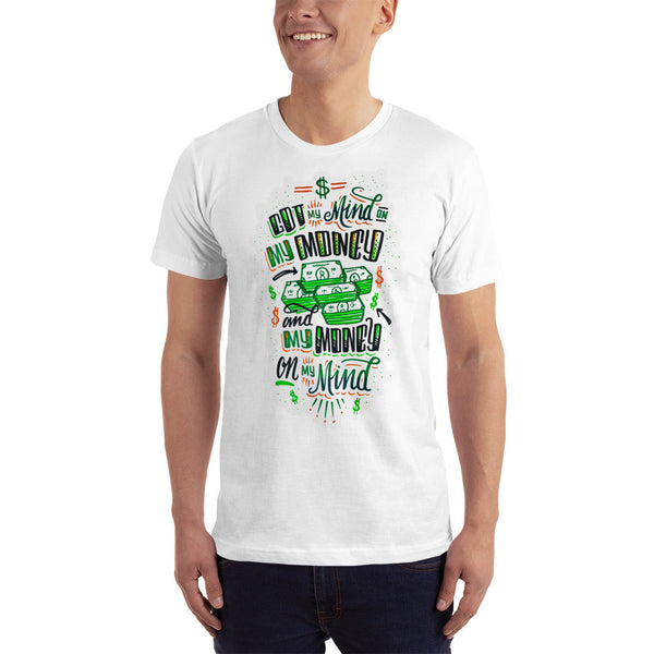 Mind on my money - Men's t-shirt