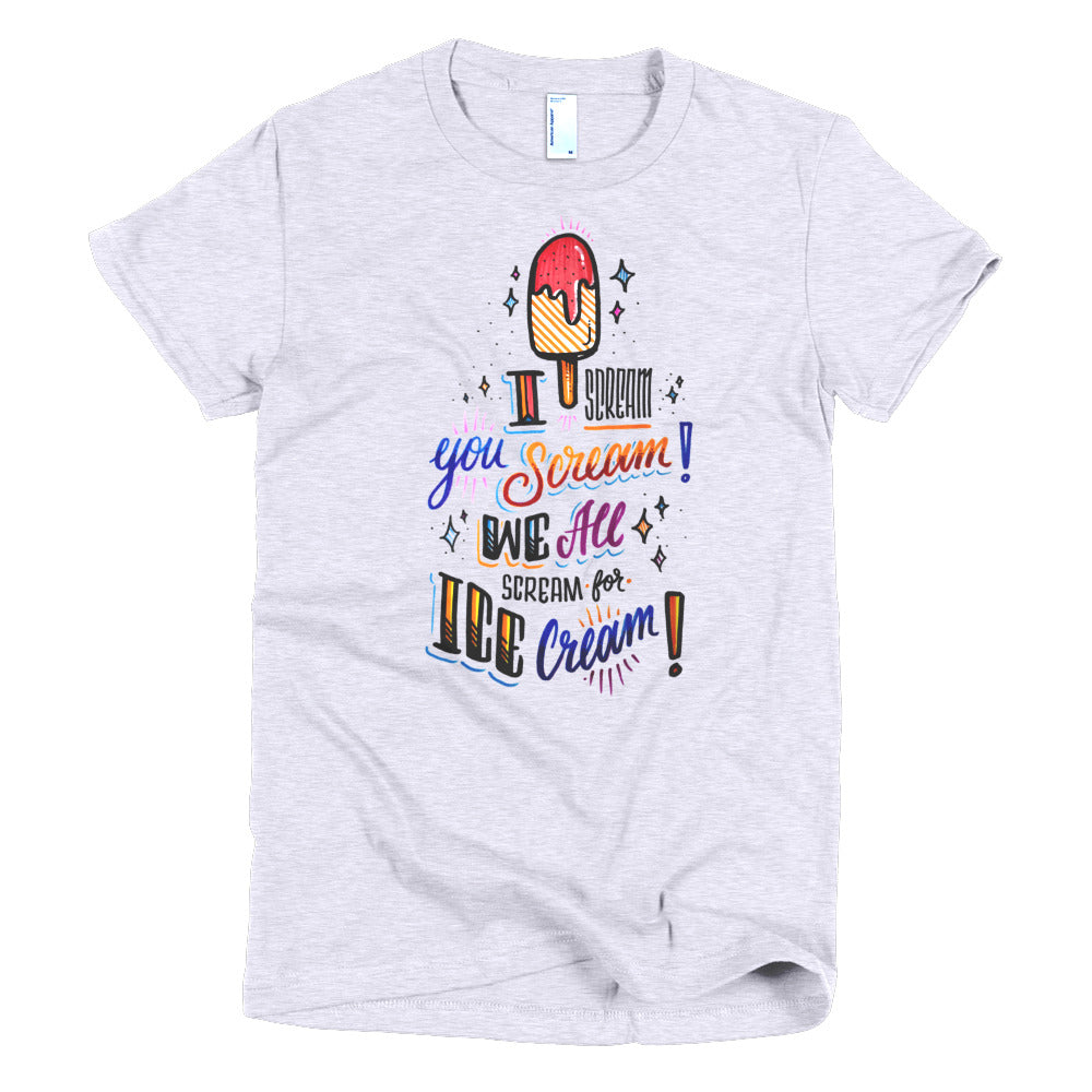 Women's t-shirt - I scream for ice-crea,