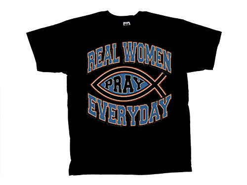 Christian T-Shirt Real Women Pray Everyday