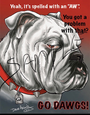 "2020 Dave Helwig 'Yeah, it's Spelled with an AW"" Georgia Bulldawg Print Art"