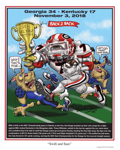 "2018 Game Dave Helwig ""Swift and Sure"" SEC East Champs Georgia Bulldogs Artwork"