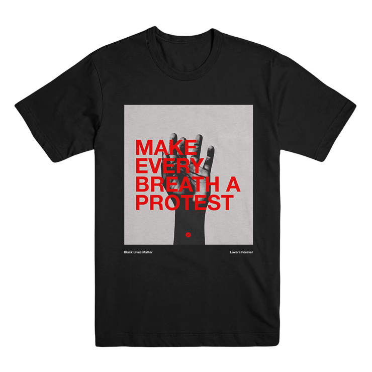 Make Every Breath A Protest Tee