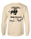 """Break the Cycle"" Long Sleeve"