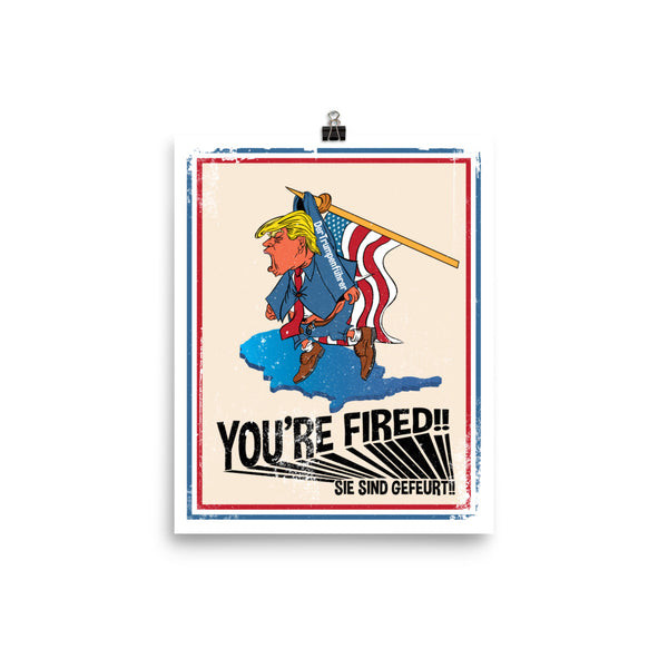You're Fired! Poster  Civil Rights Donation