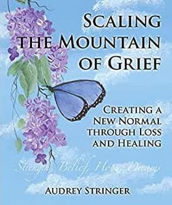 Scaling the Mountain of Grief