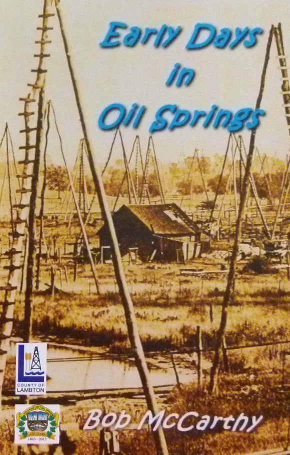 Early Days in Oil Springs
