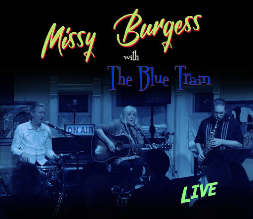 Missy Burgess with The Blue Train