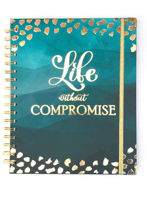Life Without Compromise - 2019 Inspired Year Planner