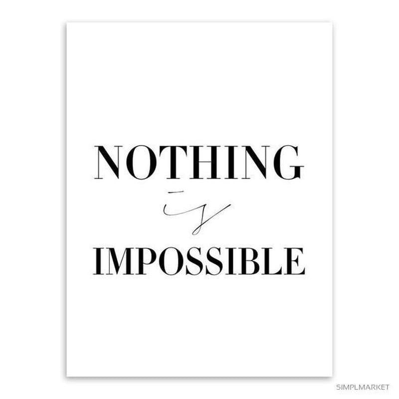 Nothing is Impossible. Believe in Yourself--nothing-is-impossible-beli