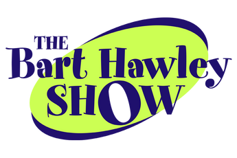 The Bart Hawley Show
