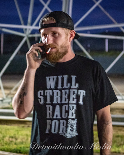 Will Street Race for $ Tee