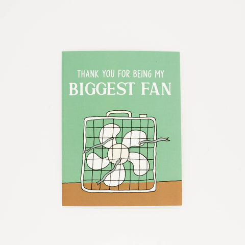 Biggest Fan - Thank You Greeting Card