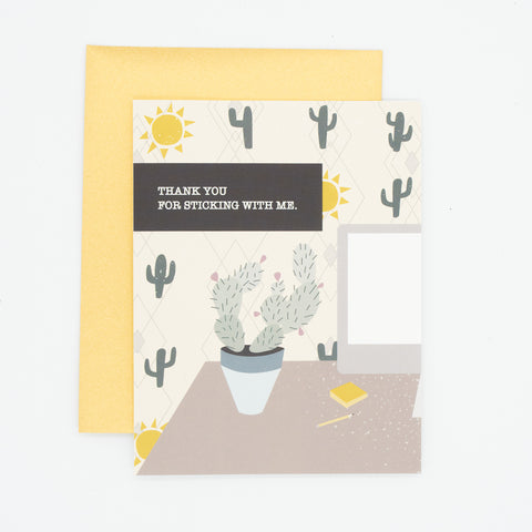 Sticking with me - Thank You Greeting Card