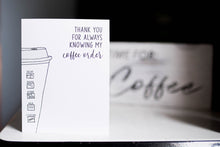 Load image into Gallery viewer, Coffee Order - Thank You Greeting Card