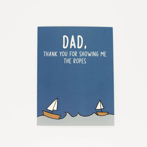 Showing the Ropes - Thank You Greeting Card for Dad-Greeting Cards-Grateful Paperie