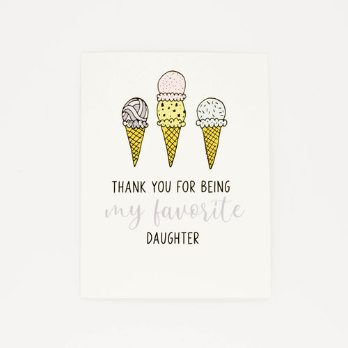 Favorite Daughter - Thank You Greeting Card-Greeting Cards-Grateful Paperie
