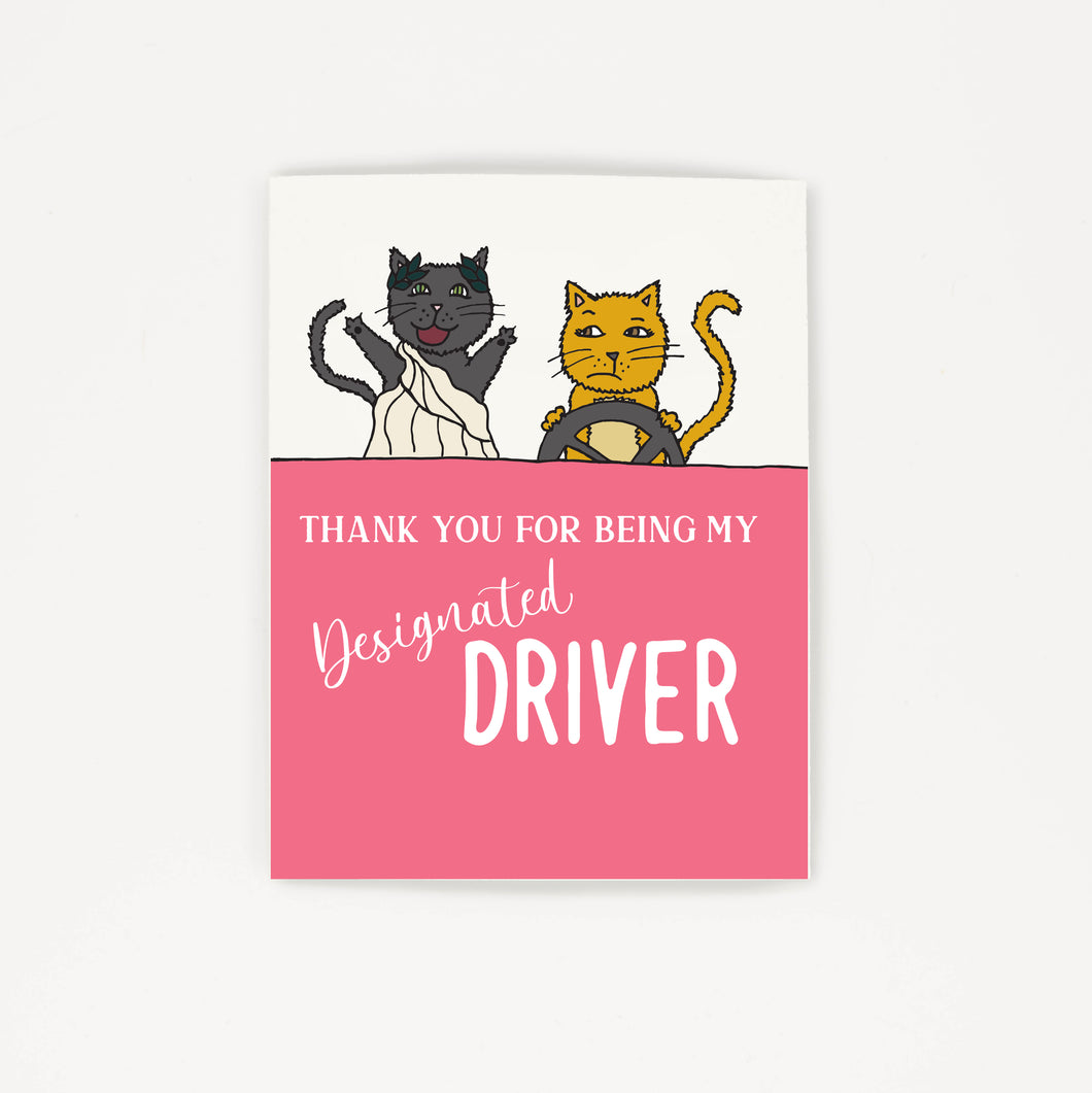 Designated Driver - Thank You Greeting Card