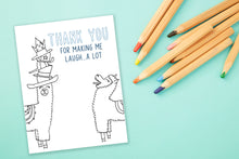 Load image into Gallery viewer, Coloring Greeting Card - Thank You for Making me Laugh